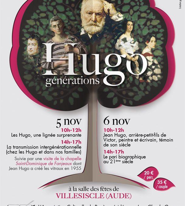 Les Hugo (générations), à Villesiscle (Aude) les 5 & 6 novembre 2016