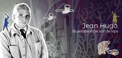 Prochaines rencontres autour de Jean Hugo, illustrateur de son temps